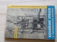 Drastík - Kovářské stroje a technologie kování (SNTL 1961)