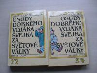Hašek - Osudy dobrého vojáka Švejka za Světové války 1,2,3,4. (1987) 2 knihy