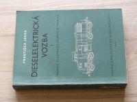 Jansa - Dieselelektrická vozba I. - Theorie elektrické nezávislé trakce (1951)