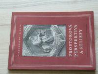 Kadeřávek, Kepr - Prostorová perspektiva a reliefy (1954)