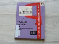 Kejval - Tváření plechu II (1961) Stroje, organizace a mechanizace lisování