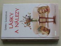 Lanczová - Lásky a nálezy (2004)