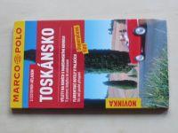Marco Polo - Toskánsko (2008)