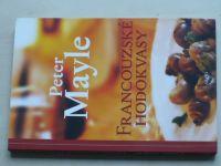 Mayle - Francouzské hodokvasy (2014)