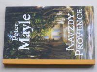 Mayle - Navždy Provence (2013)