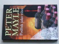 Mayle - Podfuk jako víno (2010)