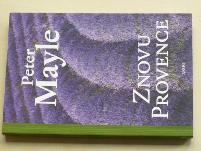 Mayle - Znovu Provence (2013)