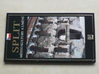 Město kultury a umění - Split (2008)