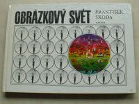 Nepil - Obrázkový svět (1985) il. Škoda
