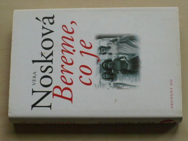 Nosková - Bereme, co je (2005)
