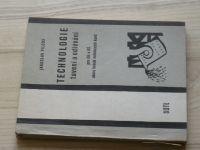 Pilous - Technologie tavení a odlévání pro OU a UŠ oboru hutník neželezných kovů (1975)