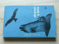 Špaček, Kovář - Dravci v letu (SZN 1967)