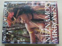 Stingl - Neznámou Mikronésií (1976)