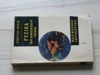 Einstein, Infeld - Fyzika jako dobrodružství poznání  (1962)