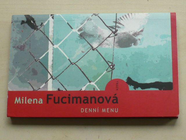 Fucimanová - Denní menu (2009)