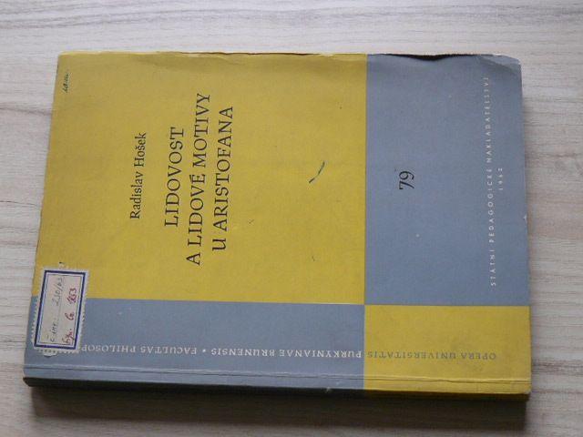 Hošek - Lidovost a lidové motivy u Aristofana (1962)