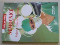 Kala, Kubínek - Nemocnice aneb rukověť zvídavého pacienta (nedatováno)
