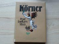 Körner - Post bellum 1866 (1986)