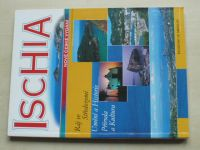 Maschio - Ischia - Umění a historie, Příroda a kultura