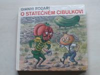 Rodari - O statečném Cibulkovi (1981) il. Ondřej Sekora