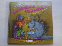 Ruyer, Rocardová - Čarodějka Hermína a její zlomyslné kousky (2004)