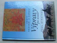 Strathern - Cesty hedvábí a koření - Výpravy po souši (1993)