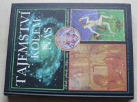 Tajemství kolem nás - Záhady přírody, dějin, vědy a náboženství (1999)