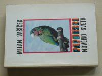 Vašíček - Papoušci Nového světa (1980)