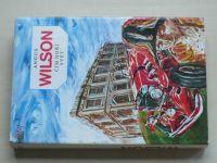 Wilson - Čím hoří svět (1987)