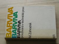 Zahradník - Barviva používaná v technické praxi (1986)