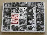 Dary Vladimíra Menšíka aneb Stromeček mého veselého života (1998)