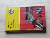 Ing. Faktor - Lovecké zbraně a střelivo (SZN 1972)