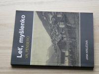 Krejčová - Leť, myšlenko - Váleční vystěhovalci z jižního Tyrolska na Olomoucku (1915-1919)