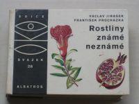 OKO 28 - Jirásek - Rostliny známé neznámé (1970)