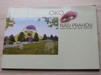 Oko nad Prahou - Knihovna pro třetí tisíciletí (Národní knihovna 2007)