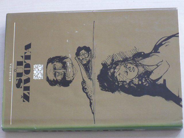 Sůl života (1972) Výbor z ruského a sovětského humoru a satiry