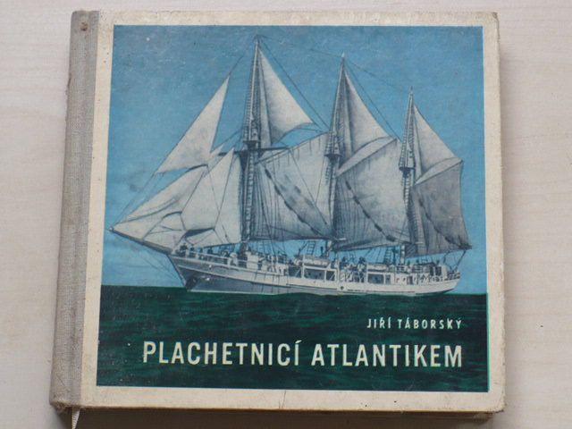 Táborský - Plachetnicí Atlantikem (1968)