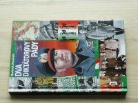 Kvaček - Dva diktátorovy pády (2008) Mussolini