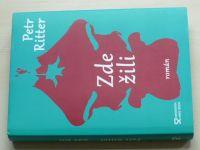 Ritter - Zde žili (2017) + podpis autora