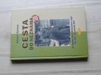 Ryšánek - Cesta do neznáma - Z Lipníka přes Cizineckou legii do 311. čs. perutě RAF (2005)