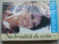 Vrzáňová - Na bruslích do světa (1993)