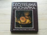 Ždichynec a kol. - Léčitelská kuchařka (1997)