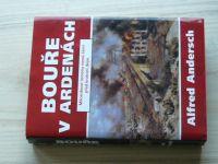 Andersch - Bouře v Ardenách (2000)