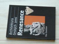 Architektura českých zemí - Dvořáček - Renesance (2005)
