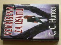 Hunter - Vzkříšena za úsvitu (2012)
