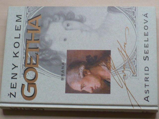Seeleová - Ženy kolem Goetha (1998)