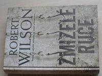 Wilson - Zmizelé ruce (2007)