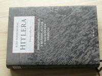 Gellately - Kdo podporoval Hitlera - Společenský souhlas a režimní nátlak v nacistickém Německu 2005