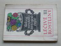 Lidový receptář léčivých čajů - Léčivé rostliny III. (1991)
