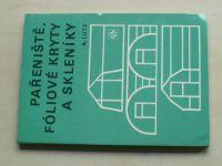 Lutz - Pařeniště, fóliové kryty a skleníky (1985)
